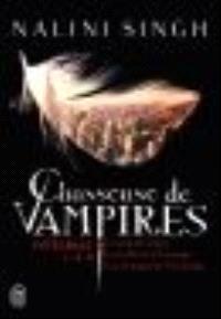 Chasseuse de vampires : intégrale, volumes 1-2-3