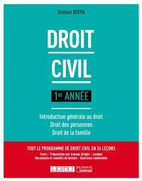 Droit civil : 1re année : introduction générale au droit, droit des personnes, droit de la famille