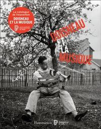 Doisneau et la musique : exposition, Paris, Philharmonie de Paris, du 4 décembre 2018 au 28 avril 2019