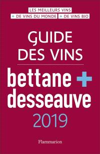 Guide des vins Bettane + Desseauve : 2019