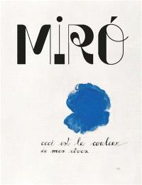 Miro : la couleur de mes rêves