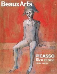 Picasso, bleu et rose : Musée d'Orsay