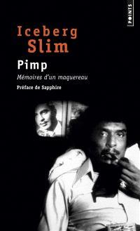 Pimp : mémoires d'un maquereau