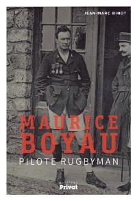 Maurice Boyau : pilote rugbyman