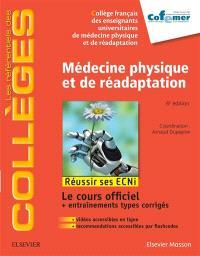 Médecine physique et de réadaptation : réussir ses ECNi