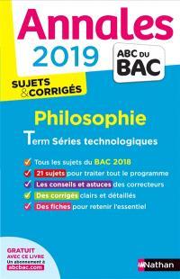 Philosophie terminale séries technologiques : annales 2019, sujets & corrigés