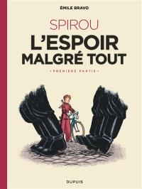 Le Spirou d'Emile Bravo, Volume 2, Spirou : l'espoir malgré tout. Volume 1
