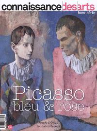 Picasso : bleu & rose : Musée d'Orsay, Fondation Beyeler