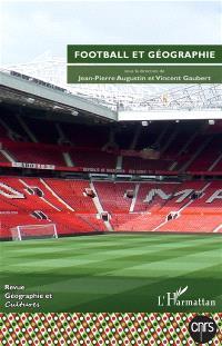 Géographie et cultures. n° 104, Football et géographie