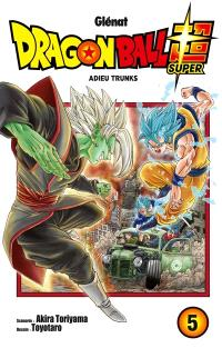 Dragon ball super. Volume 5, Adieu Trunks