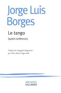 Le tango : quatre conférences