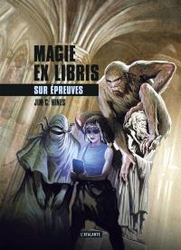 Magie ex libris. Volume 3, Sur épreuves