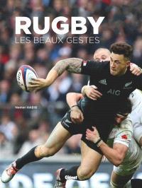 Rugby : les beaux gestes