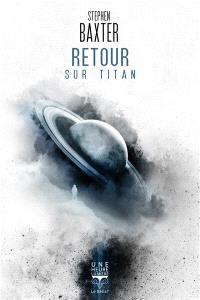 Retour sur Titan : 3685 apr. J.-C.