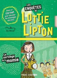Les enquêtes de Lottie Lipton, Le sortilège de la momie