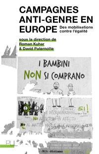 Campagnes anti-genre en Europe : des mobilisations contre l'égalité