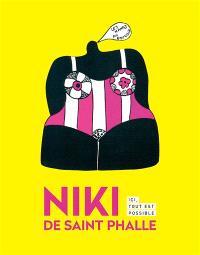 Niki de Saint Phalle : ici tout est possible