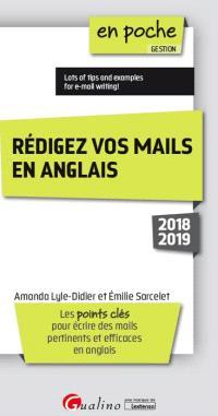 Rédiger vos mails en anglais : les points clés pour écrire des mails pertinents et efficaces en anglais : 2018-2019