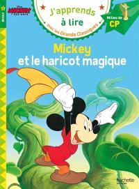 Mickey et le haricot magique : niveau 2, milieu de CP