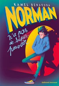 Norman n'a pas de super-pouvoir