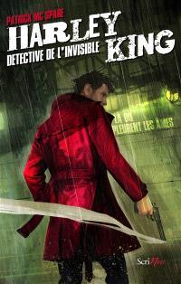 Harley King : détective de l'invisible. Volume 1, Là où pleurent les âmes