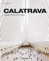 Santiago Calatrava : complete works 1979-today