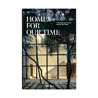 Homes for our time : contemporary houses around the world = Homes for out time : zeitgenössische Häuser aus aller Welt = Homes for out time : maisons contemporaines autour du monde