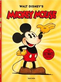 Walt Disney's Mickey Mouse : l'histoire complète