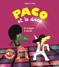 Paco et le disco : 16 musiques à écouter