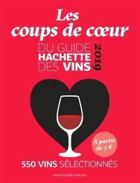 Les coups de coeur du Guide Hachette des vins 2019 : 550 vins sélectionnés