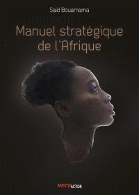 Manuel stratégique de l'Afrique. Volume 2