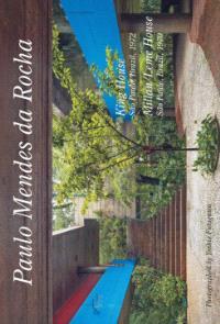 Residential Masterpieces 27: Paulo Mendes Da Rocha - King House, Millan/leme House