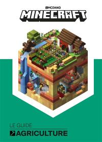 Minecraft : le guide agriculture