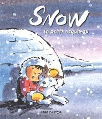 Snow : le petit Esquimau