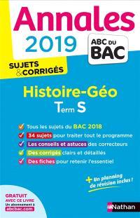Histoire géo terminale S : annales 2019 : sujets & corrigés