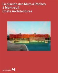 La piscine des Murs à Pêches à Montreuil : Coste architecture