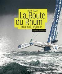 La Route du Rhum : 40 ans de légende