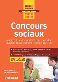 Concours sociaux : assistant de service social, éducateur spécialisé, éducateur de jeunes enfants, moniteur-éducateur : tout-en-un, concours 2018-2019