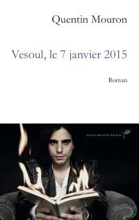 Vesoul, le 7 janvier 2015