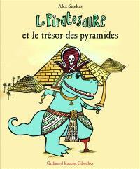 Le piratosaure et le trésor des pyramides