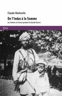 De l'Indus à la Somme : les Indiens en France pendant la Grande Guerre