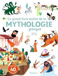 Le grand livre animé de la mythologie grecque