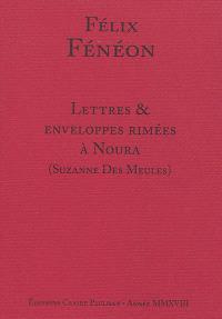 """Lettres & enveloppes rimées à Noura (Suzanne des Meules) : """"je t'embrasse sur le recto et le verso de ta page érotique"""""""