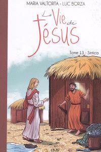 La vie de Jésus. Volume 13, Sintica