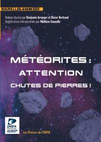 Météorites : attention chutes de pierres ! : concours de nouvelles Nouvelles avancées