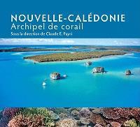 Nouvelle-Calédonie : archipel de corail