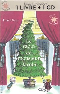 Le sapin de monsieur Jacobi : 1 livre + 1 CD