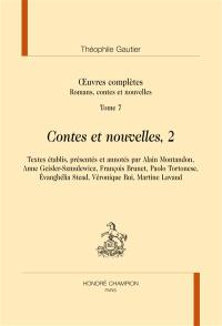 Oeuvres complètes, Section I : romans, contes et nouvelles. Volume 7, Contes et nouvelles, 2