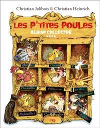 Les p'tites poules : album collector. Volume 4