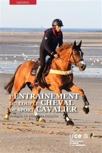 L'entraînement du couple cheval de sport-cavalier : exemple en concours complet